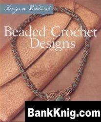 Книга Beaded Crochet Designs pdf  8,6Мб