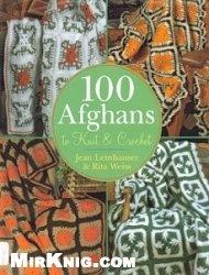 Книга 100 Afghans to Knit & Crochet