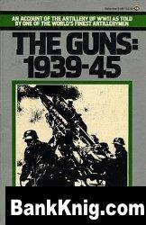 Книга The Guns: 1939-45