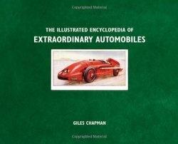 Книга Illustrated Encyclopedia of Extraordinary Automobiles