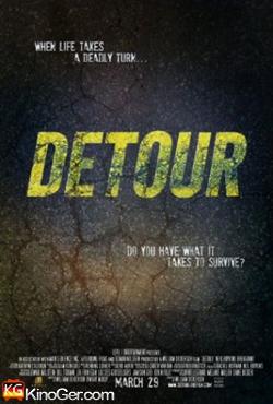 Detour - Gefährliche Umleitung (2013)