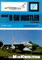 Книга Convair B-58 Hustler and variants (Warpaint Series No.4)