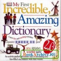 Книга My first incredible amazing dictionary. Мой первый словарь 3-7 лет.
