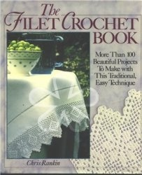Книга The Filet Crochet Book