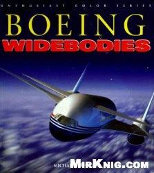 Книга Boeing Widebodies (Enthusiast Color Series)