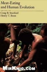 Книга Meat-Eating and Human Evolution