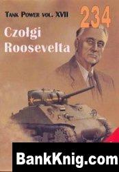 Книга Tank Power vol.XVII. Czołgi Roosevelta / Roosevelt's Tanks (Militaria 234) pdf в rar 9,53Мб