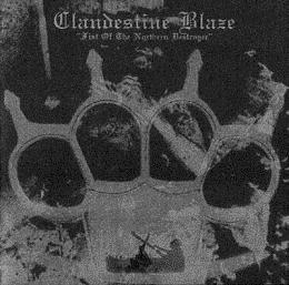 Clandestine Blaze :  Fist of the Northern Destroyer