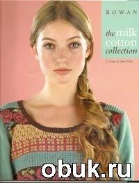 Журнал Rowan The Milk Cotton Collection 2009