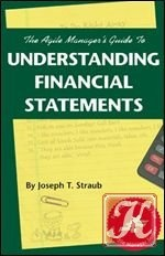 Книга The Agile Manager's Guide to Understanding Financial Statements