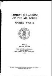 Книга Combat Squadrons of the Air Force, World War II
