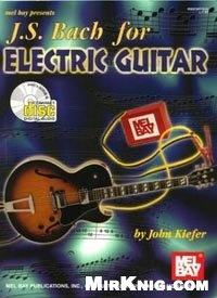 Книга J. S. Bach for Electric Guitar
