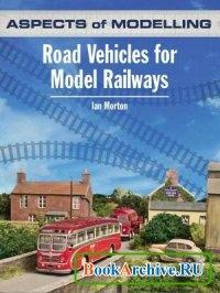 Книга Aspects of Modelling: Road Vehicles for Model Railways