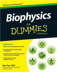 Книга Biophysics For Dummies