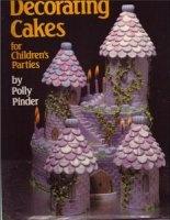 Decorating Cakes for Children's Parties книги: pdf  25Мб