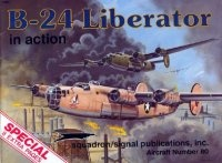 Книга Aircraft Number 80: B-24 Liberator in Action.
