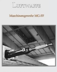 Книга Maschinengewehr MG FF