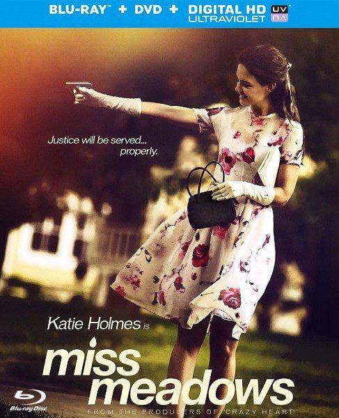 Мисс Медоуз / Miss Meadows (2014) BDRip 720p + HDRip + WEB-DL 720p + WEB-DLRip