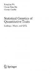 Книга Statistical Genetics  of  Quantitative Traits: Linkage, Maps, and QTL