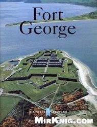 Книга Fort George [Historic Scotland]