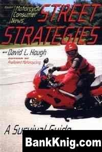 Книга Дорожная стратегия. Учебник по выживанию для мотоциклистов pdf 2,6Мб