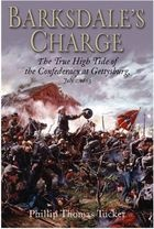 Книга Barksdale's Charge: The True High Tide of the Confederacy at Gettysburg, July 2, 1863