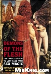 Книга Demons of the Flesh: The Complete Guide to Left-Hand Path Sex Magic