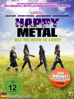 Happy Metal - All We Need Is Love! (2013)