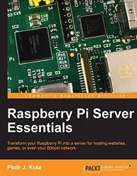 Книга Raspberry Pi Server Essentials