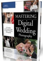 Книга Mastering Digital Wedding Photography