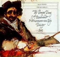 The Private Diary of Rembrandt Harmenszoom van Rijn, Painter 1661