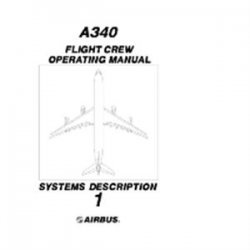 Книга A340 Flight Crew Operating Manual. Vol.1. Systems Description