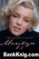 Книга The Secret Life of Marilyn Monroe
