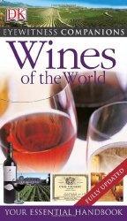 "Книга Wines of the World (Eyewitness Companions)"""