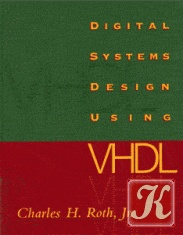 Книга Digital system design using VHDL