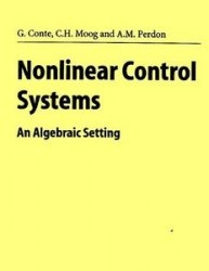 Книга Nonlinear Control Systems: An Algebraic Setting (Lecture Notes in Control and Information Sciences)
