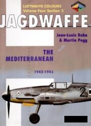 Книга Jagdwaffe Volume Four, Section 2: The Mediterranean 1942-1943 (Luftwaffe Colours)