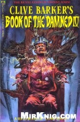 Clive Barker's Book of the Damned IV: A Hellraiser Companion