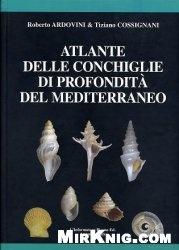 Atlante delle conchiglie di profondità del Mediterraneo