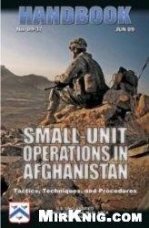 Журнал U.S. Army Small-Unit Operations in Afghanistan. Handbook