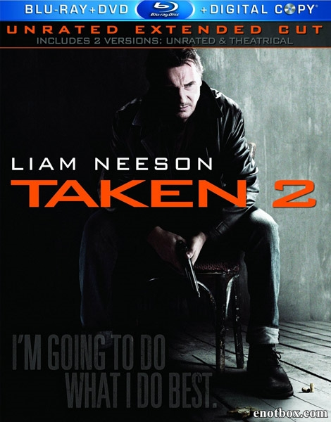 Заложница 2 / Taken 2 [Theatrical & Unrated] (2012/BDRip/HDRip)