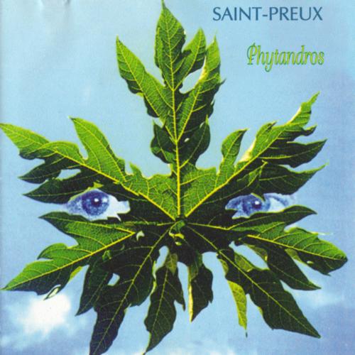 Saint-Preux - Phytandros (1991) MP3