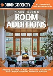 Книга Black & Decker The Complete Guide to Room Additions