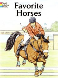 Книга Favorite Horses Coloring Book (Dover Coloring Books)