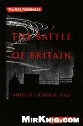 Книга War Facsimiles - The Battle of Britain