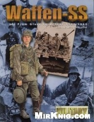 Книга Waffen SS (2) From Glory to Defeat 1939-1945 (Concord 6502)