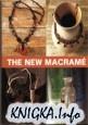 Книга The New Macrame / Новое макраме