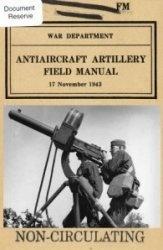 Книга Antiaircraft Artillery Field Manual