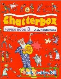 Книга New Chatterbox. Level 3. beginners, elementary.