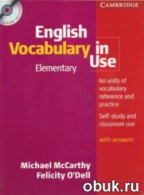 Книга Michael McCarthy, Felicity O'Del - English Vocabulary in Use. Elementary